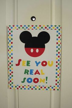 Josh's 3rd Mickey Mouse Clubhouse Birthday Party See You Real Soon Thank You Sign | Decorating Ideas CatchMyParty.com