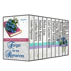 Forget Me Not Romances #1: 10 Authors comprising, Christian contemporary romance, romantic suspense, and cozy mystery (Forget Me Not Romances Collection) by Anita Higman