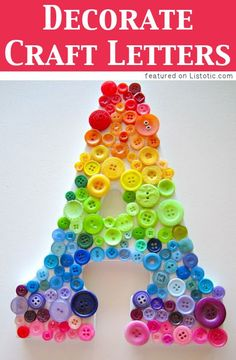 Decorate crafts letters with small objects :) -- 29 fun crafts for kids that parents will actually enjoy doing, too!
