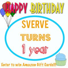 Enter to win some amazon gift cards! Its quick and easy to enter #sverveturns1 #blogging #Happybirthday