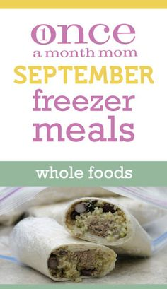 WHOLE FOODS September 2012 Menu | OAMC from Once A Month Mom --- whoa. I need to look into this. Cooking in advance is my jam.