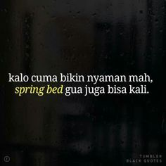 ideas for memes funny relationship sad Quotes Lucu, Quotes Galau, Jokes Quotes, Sad Quotes, Best Quotes, Life Quotes, Qoutes, Cinta Quotes, Reminder Quotes
