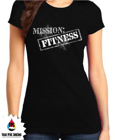 Mission Fitness 1 Ladies Fitted Tshirt by TexasPrintSolutions
