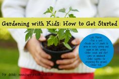 Gardening with kids is fun for you, healthy for them, and with a little practice and patience, may just cut down on your grocery bill. Here are some early-Spring tips for getting started.
