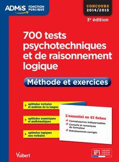 700 tests psychotechniques et de raisonnement logique - Méthode et exercices 3e édition Emmanuel Kerdraon Pierre-Brice Lebrun