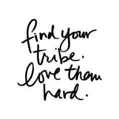love my tribe hard//