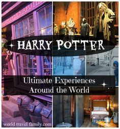 Ultimate Harry Potter Experiences Around The World