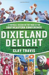 Dixieland Delight by Clay Travis.  A great book about SEC Football.