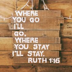Where you go, I'll go Where you stay, I'll stay Where you move, I'll move I will follow you