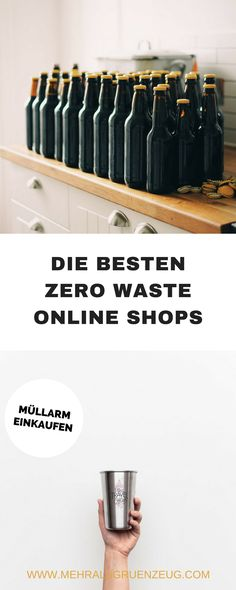 Zero Waste Online Shops: nachhaltig und müllarm einkaufen Shopping for rubbish, even without unpacked goods nearby: This is possible in the corresponding Zero Waste Online Shops. A selection of good shops for a more plastic-free life. Reuse Recycle, Recycling, Clean Out, No Waste, Waste Zero, Online Shops, Online Shopping, Shopping Shopping, Clean Living