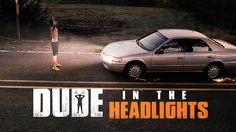 Dude In The Headlights