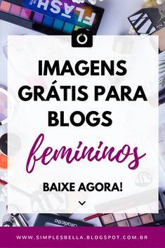 Imagens grátis para usar em seu blog: baixe gratuitamente belas imagens, nítidas e em alta resolução para usar em seu blog. Clique agora! #blog #blogger #blogging #freebie #imagensgratis #marketingdigital