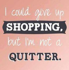 Never quit :)
