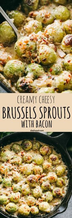Creamy Cheesy Brussels Sprouts with Bacon - Roasted brussels sprouts with crispy bacon baked in a creamy cheese sauce. This recipe is dedicated to anyone out there who is convinced that they don't like brussels sprouts.