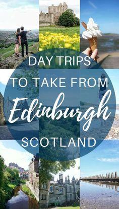 Day trips from Edinburgh you must take! Scotland