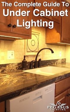 "Free eBook! How to choose, install, and maintain under cabinet lighting for your kitchen. ""The Complete Guide To Under Cabinet Lighting"" courtesy of Pegasus Lighting"