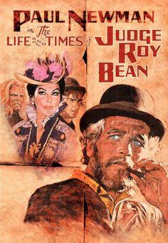 The Life and Times of Judge Roy Bean (1972)  Dir. John Huston   Paul Newman, Victoria Principal, Ned Beatty