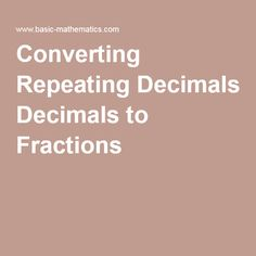 math worksheet : 1000 ideas about repeating decimal on pinterest  irrational  : Converting Repeating Decimals To Fractions Worksheets
