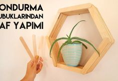 Dondurma Çubuklarından Raf Yapımı Videolu Anlatım What's Decoration? Decoration is the art of decorating the inside and exterior of the … Diy Bar, Hobby Lobby, Green Table, Icecream Bar, Interior And Exterior, Interior Design, Home Accessories, Shelves, Handmade