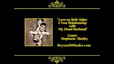 Love on Both Sides: Two Year Relationship with My Dead Husband - Listen to Stephanie Riseley discuss about her amazing, true story about having an emotional and physical love relationship with her dead husband. Those close to her have had a hard time believing her experiences. It is more of a testament for many to understand that the bonds we share with our loved ones never die.