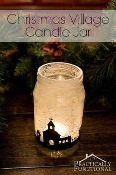 Turn an empty jar into a decorative candle jar with a simple snowy Christmas village silhouette! So quick and easy!