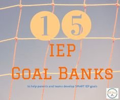 IEP Goal Banks for parents and teams