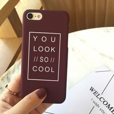Fashion Letter Case For iphone7 Case For iphone 6S 6 Plus 5 5S SE Matte Hard Phone Cases Back Cover Fundas Capa You Look So Cool