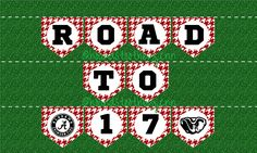 """ALABAMA Crimson Tide Printable Banner!! """"Road to 17"""" Party & Tailgating Mini Pennants Digital Download PDF by HoundstoothbyJenn on Etsy https://www.etsy.com/listing/264505399/alabama-crimson-tide-printable-banner"""