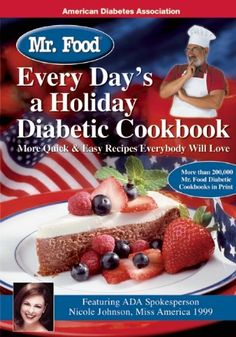 Mr. Food Every Day's a Holiday Diabetic Cooking $12.71