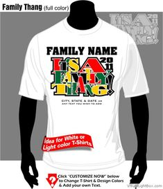 African American Family Reunion Slogans | Family Thang full color --- Customize NOW! ---