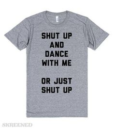 Image result for funny shut up shirt