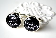 Father of the bride cufflinks. My dad would cry for sure.