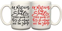 Whatever our souls are made of his and mine are the by embeemugs
