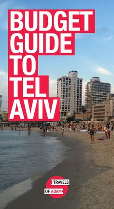 Budget Travel Guide - Tel Aviv, Israel