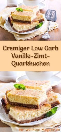 Rezept für einen cremigen Low Carb Vanille-Zimt-Quarkkuchen – kohlenhydratarm, … Recipe for a creamy low carb vanilla and cinnamon quark cake – low in carbohydrates, low in calories, without sugar and cereal flour Low Carb Sweets, Low Carb Desserts, Fun Desserts, Low Carb Recipes, Paleo Dessert, Healthy Dessert Recipes, Healthy Baking, Healthy Nutrition, Fast Low Carb