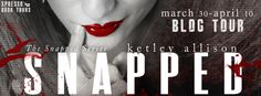 Sassy Book Lovers: Snapped Blog Tour - Excerpt & Giveaway