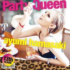 浜崎あゆみ: Party Queen