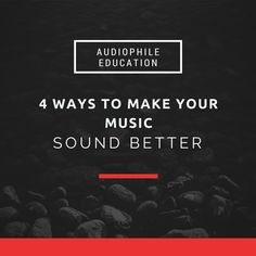 So you want to make your music sound better, well maybe its not always your  audio equipments fault. Maybe you need a lesson in critical listening.