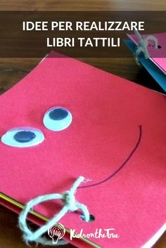 Suggerimenti e idee per realizzare dei libri tattili. Book Crafts, Diy And Crafts, Crafts For Kids, Sensory Activities, Book Activities, Social Service Jobs, Old Book Pages, I Love Mom, Paper Book