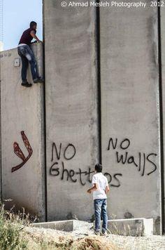 No Ghettos  No Walls
