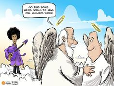 "Cartoon shows Prince dressed all in purple, holding purple guitar entering Heaven, as St. Peter says to a fellow angel: ""Go find Bowie. We're going to have one helluva show. Prince Cartoon, The Righteous Brothers, The Artist Prince, Prince Purple Rain, Dearly Beloved, Music Humor, Music Quotes, Prince Rogers Nelson, Purple Reign"