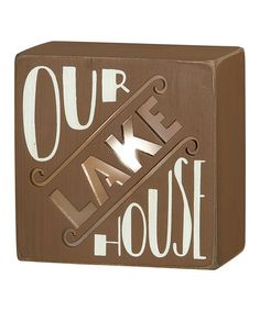 Look what I found on #zulily! 'Our Lake House' Light-Up Box Sign #zulilyfinds