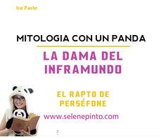 La leyenda de Hades y Perséfone Selene Pinto I Mitología I Mitología con un Panda