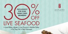 Peach Garden Singapore 30% Off Live Seafood for OCBC Card Members Promotion ends 31 Oct 2016