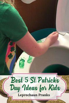 st patricks day ideas for kids, leprechaun pranks, st patricks day pranks, ideas for st patrick's day, st patricks day crafts, st patricks day crafts for kids