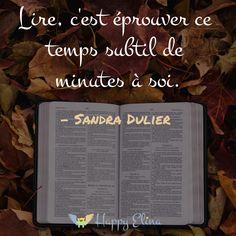 Lire, c'est éprouver ce temps subtil de minutes à soi. - Sandra DULIER #citation