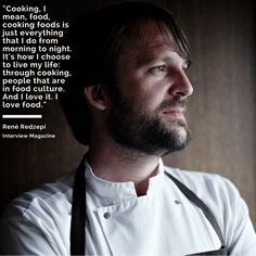 Cooking According to Rene Redzepi