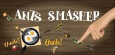 Ant Smasher Android Game Decription: Ant Smasher Game is action game that si developed by Fun Games & Free Game App Creation  S.A. .Ant smasher is totally free and downloadable app that offers simple, but captivating fun. With millions of the downloads, Ant Smasher is one of the most popular played smartphone games that are available.