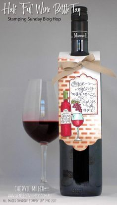 Half Full Wine Bottle Tag - stampin-up - Wein Wine Bottle Tags, Wine Bottle Covers, Wine Tags, Wine Bottle Crafts, Wine Labels, Diy Bottle, Wine Bottles, Beer Bottle, Wine Gift Boxes