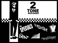 Two Tone Records!
